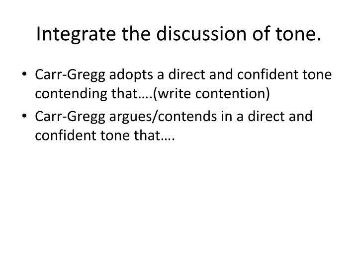 Integrate the discussion of tone.