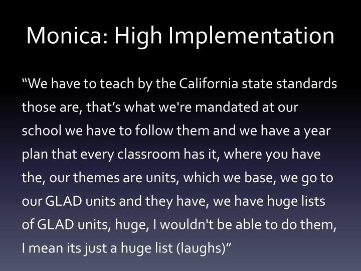 Monica: High Implementation