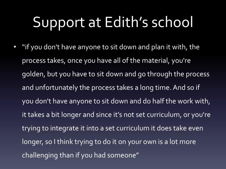 Support at Edith's school