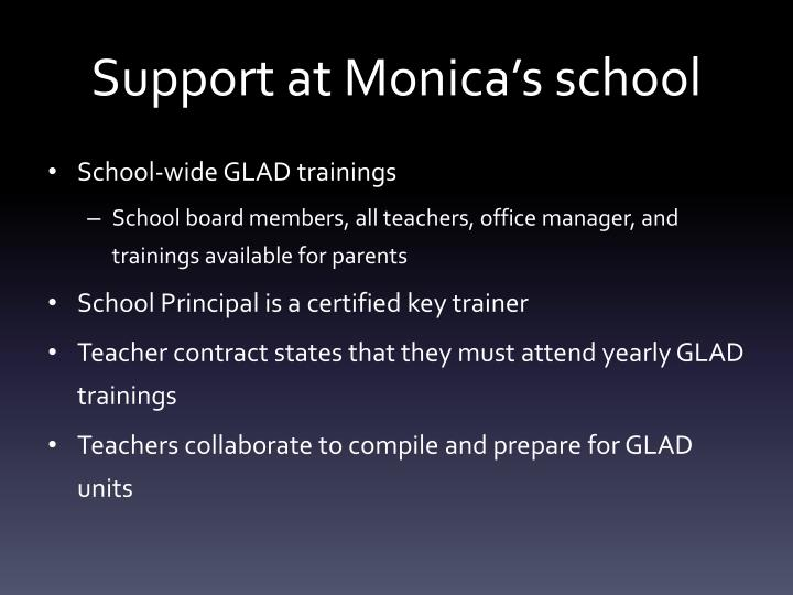 Support at Monica's school