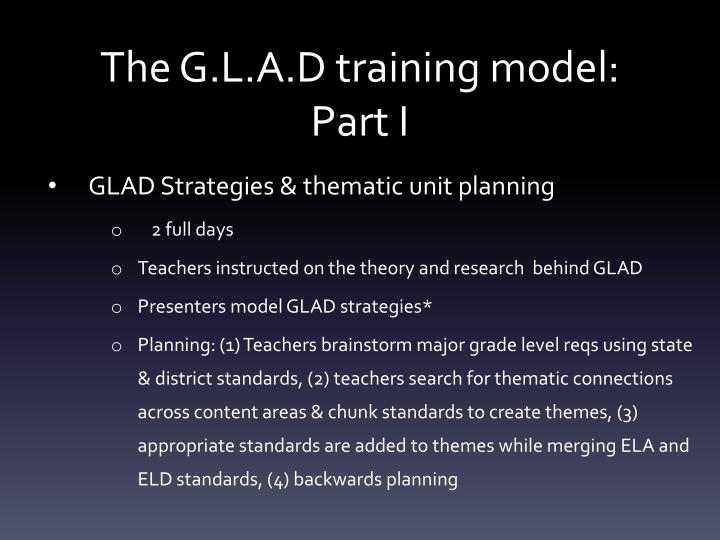 The G.L.A.D training model: