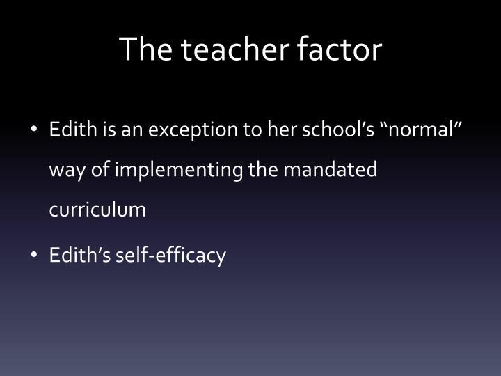 The teacher factor
