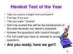 hardest test of the year