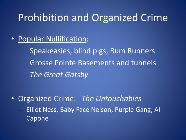 Prohibition and Organized Crime