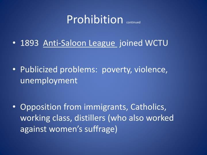 Prohibition continued