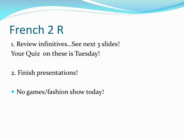 French 2 R
