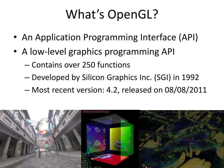 What's OpenGL?