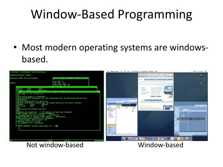 Window-Based Programming