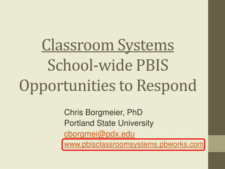 Classroom systems school wide pbis opportunities to respond