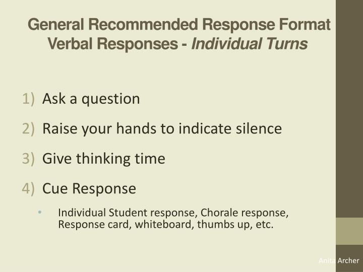General Recommended Response Format