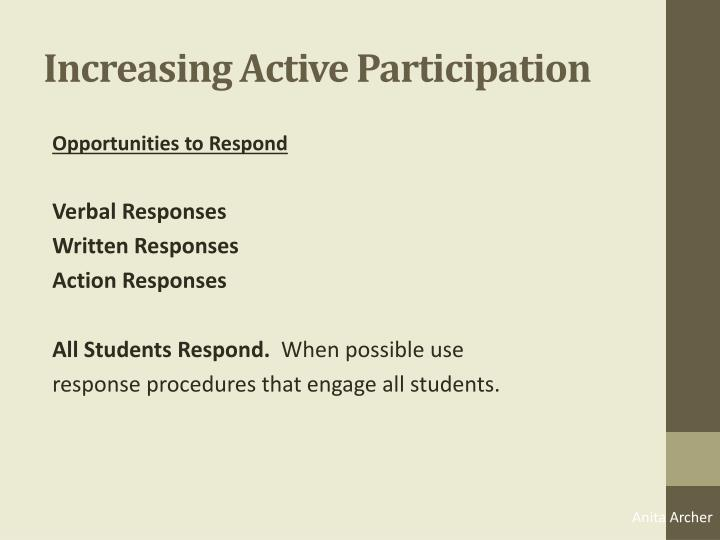 Increasing Active Participation