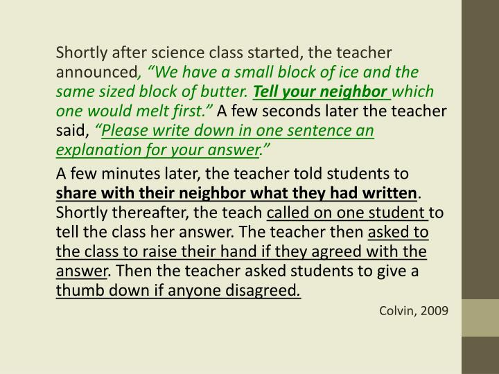 Shortly after science class started, the teacher announced