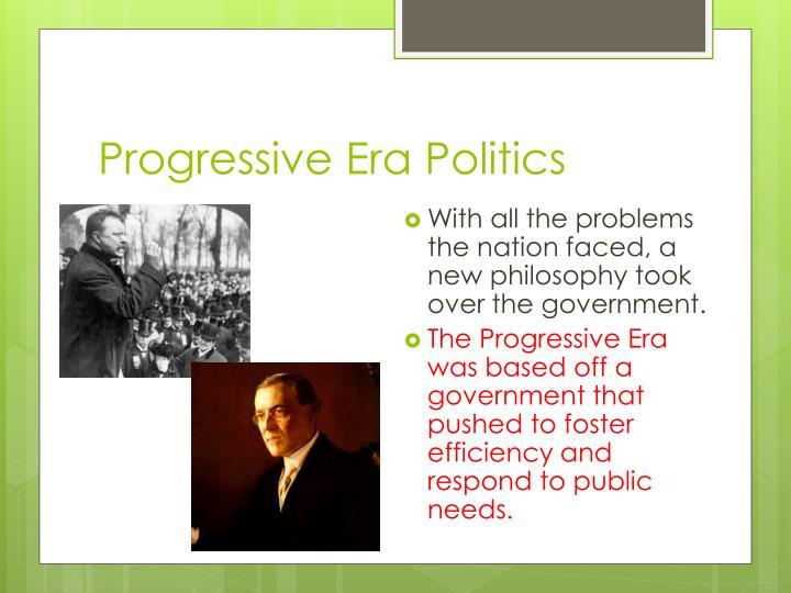 Progressive Era Politics
