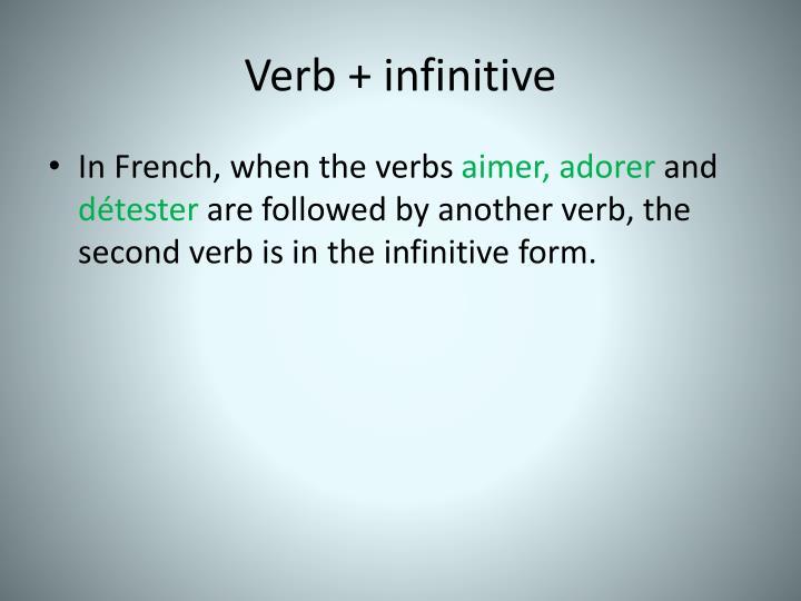 Verb + infinitive
