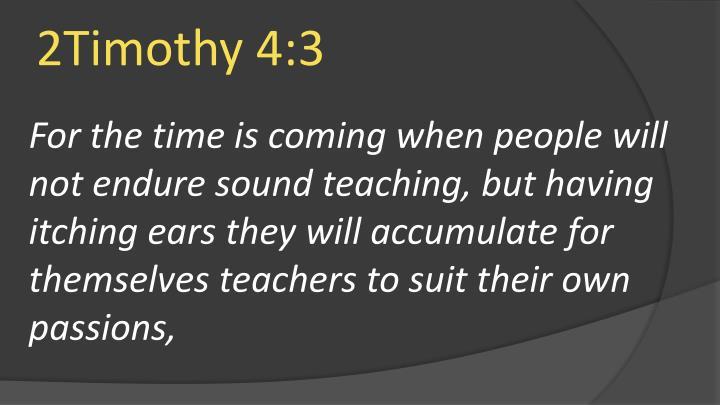 2Timothy 4:3