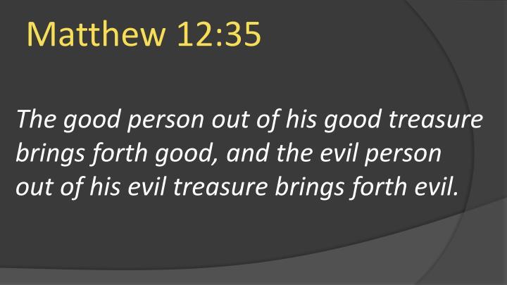 Matthew 12:35