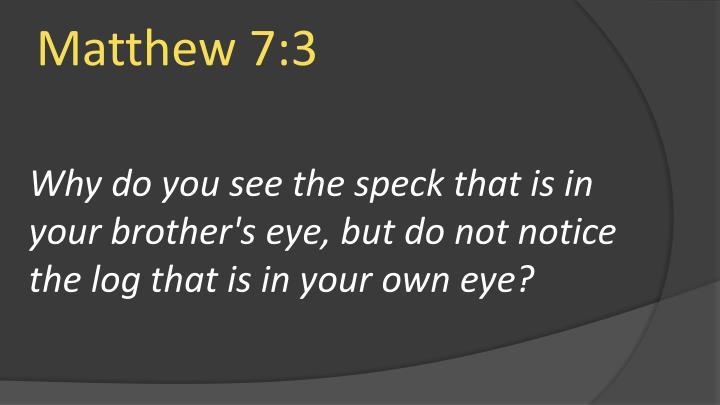 Matthew 7:3