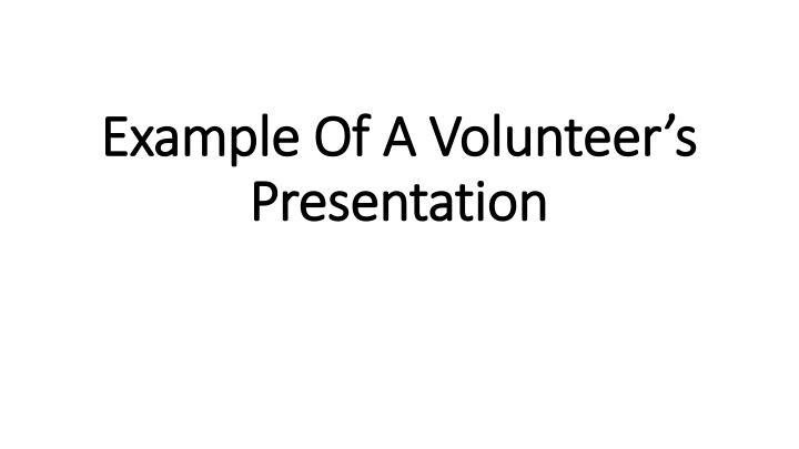 Example Of A Volunteer's