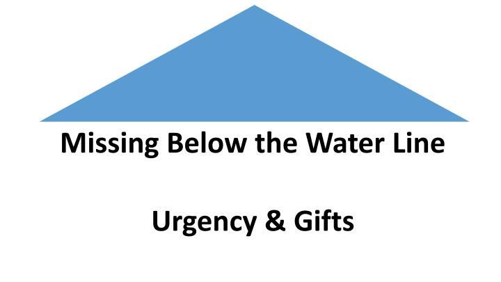 Missing Below the Water Line