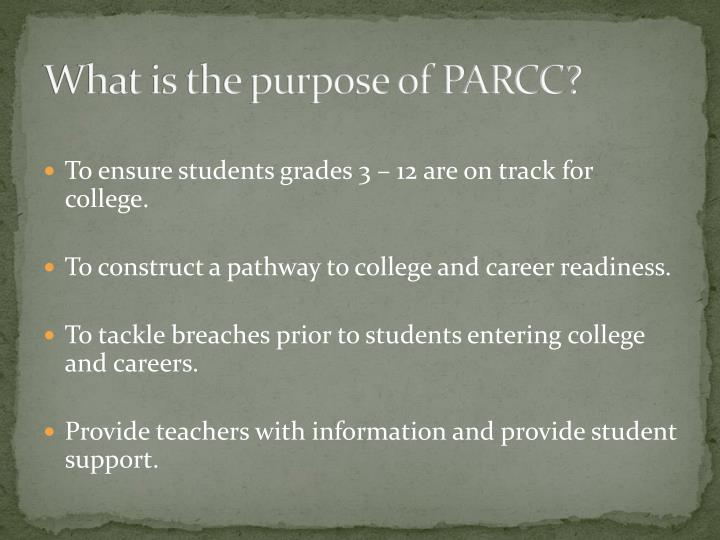 What is the purpose of PARCC?
