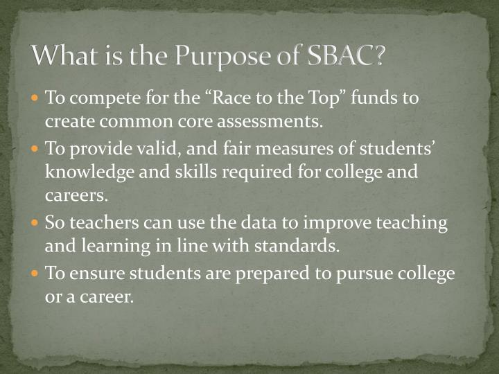 What is the Purpose of SBAC?