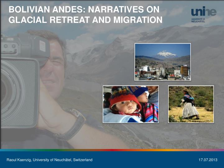 Bolivian Andes: narratives on glacial retreat and migration