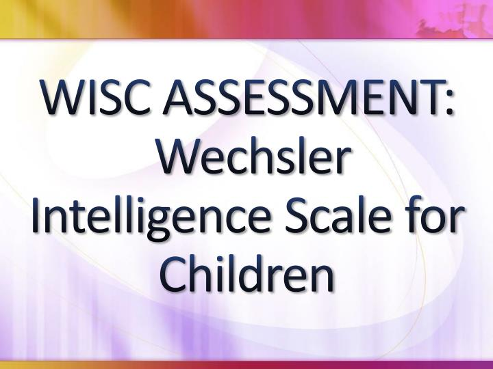 WISC ASSESSMENT:
