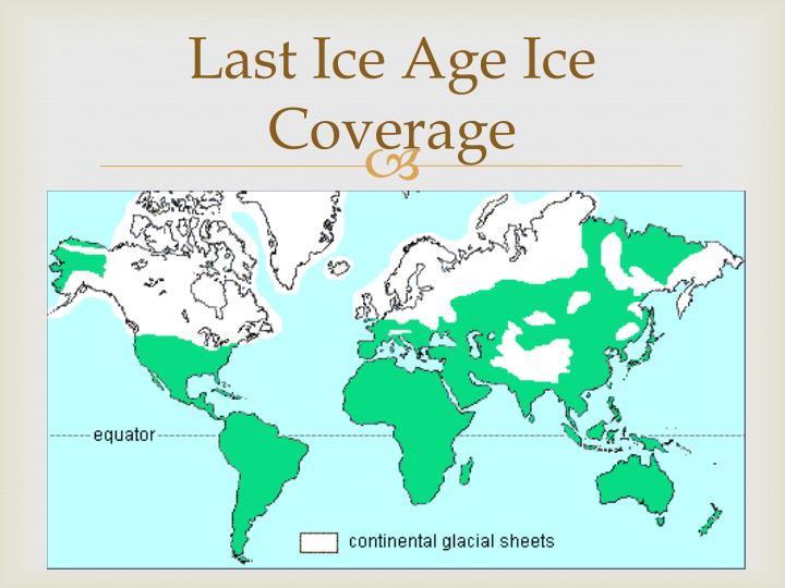 Last Ice Age Ice Coverage