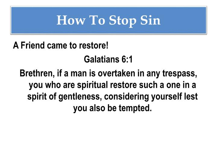 How To Stop Sin