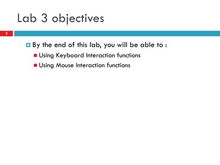 Lab 3 objectives