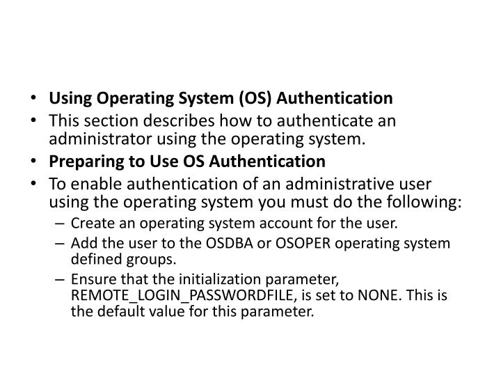 Using Operating System (OS) Authentication