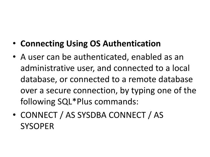 Connecting Using OS Authentication