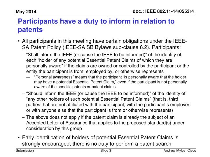 Participants have a duty to inform in relation to patents