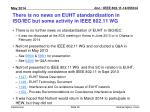 there is no news on euht standardisation in iso iec but some activity in ieee 802 11 wg