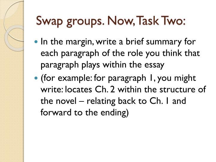 Swap groups. Now, Task
