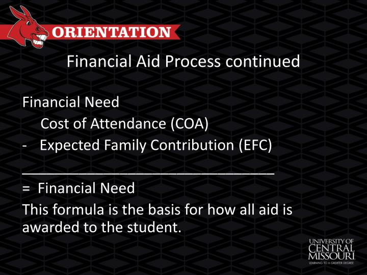 Financial Aid Process continued