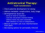 antiretroviral therapy youth considerations