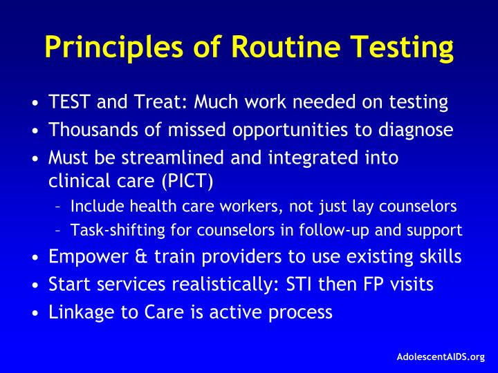 Principles of Routine Testing