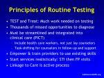 principles of routine testing