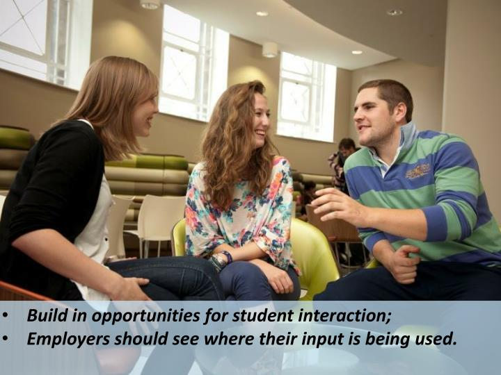 Build in opportunities for student