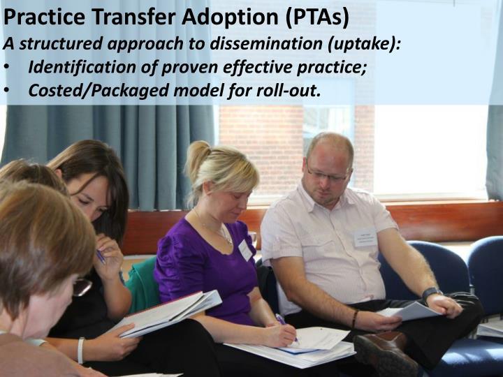 Practice Transfer Adoption (PTAs)