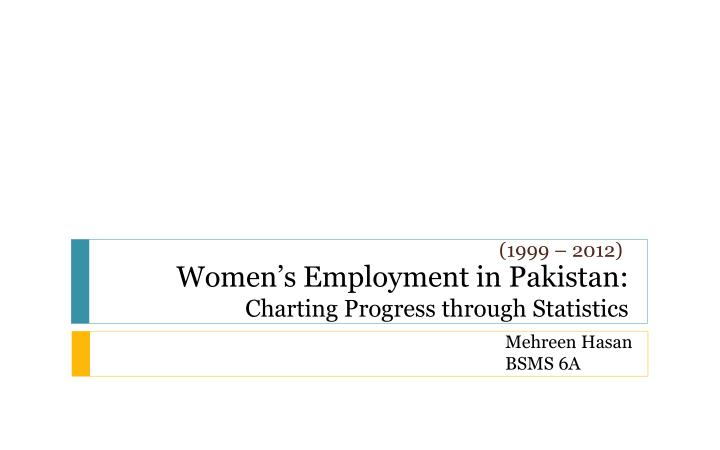women s employment in pakistan charting progress through statistics