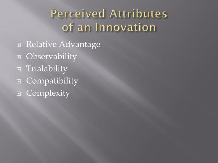Perceived Attributes