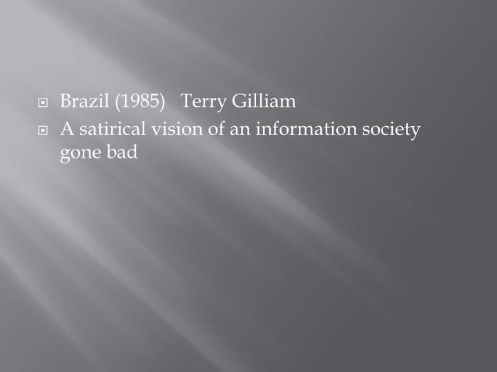 Brazil (1985)   Terry Gilliam