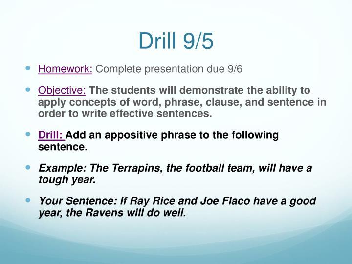 Drill 9/5