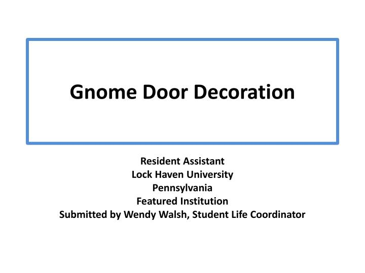Gnome door decoration