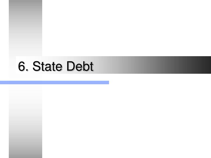 6. State Debt