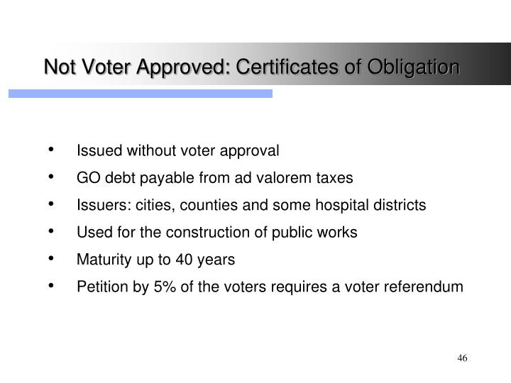 Not Voter Approved: Certificates of Obligation