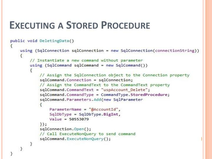Executing a Stored Procedure