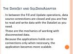 the dataset and sqldataadapter2